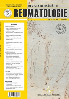 Romanian Journal of Rheumatology, Volume XXII, No. 1, 2013